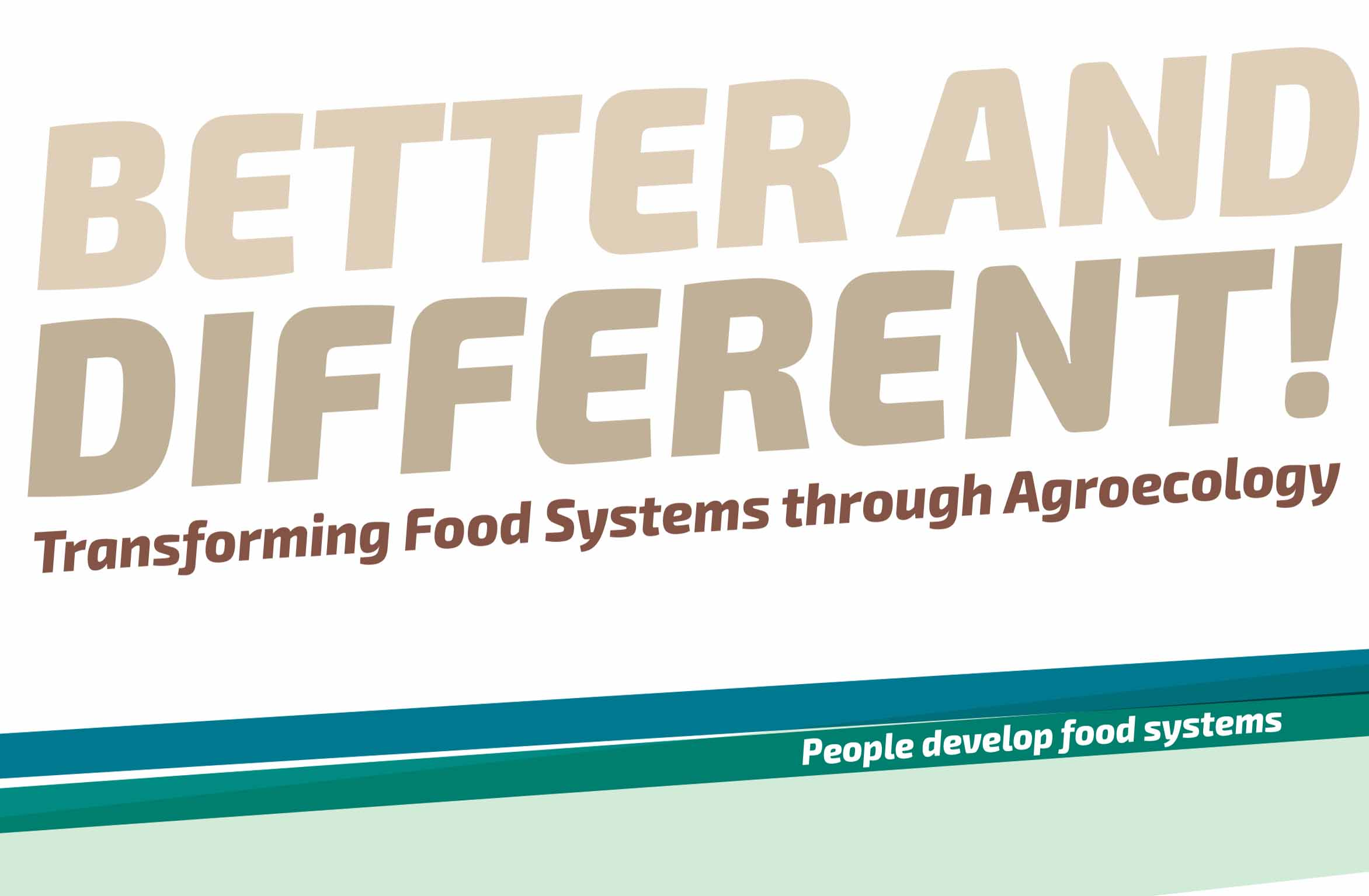Better and Different Transforming Food Systems