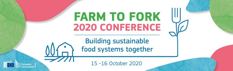 EU Commission Farm to Fork 2020 Conference – Building sustainable food systems together