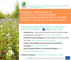"AEEU Webinar on ""Intercropping and best plants associations in Mediterranean crops: increasing yields and preventing pests and diseases through Agroecology "" in Spanish held on Wednesday 21st of October on SEAE Facebook page!"