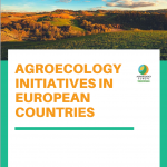 Big News – Agroecology together with its youth network are very pleased to release its first report mapping agroecology initiatives in 11 European countries!