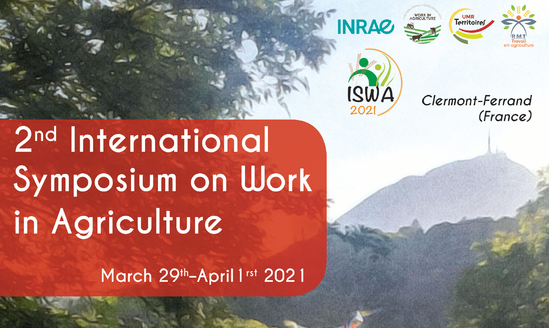 2nd International Symposium on Work in Agriculture, March 29th – April 1st, 2021 (virtual)
