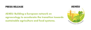 AE4EU Press Release: Building a European network on agroecology to accelerate the transition towards sustainable agriculture and food systems!