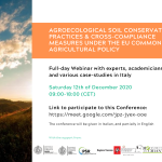 "AEEU Webinar on ""Agroecological soil conservation practices and cross-compliance measures under the EU Common Agricultural Policy"" held on Saturday 12th of December 2020 in Italian (partially in English)"