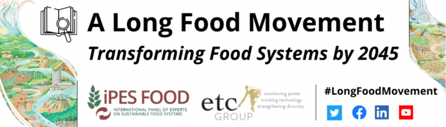 """Release of IPES-Food & ETC Group Report on """"A Long Food Movement? Transforming Food Systems by 2045′"""""""