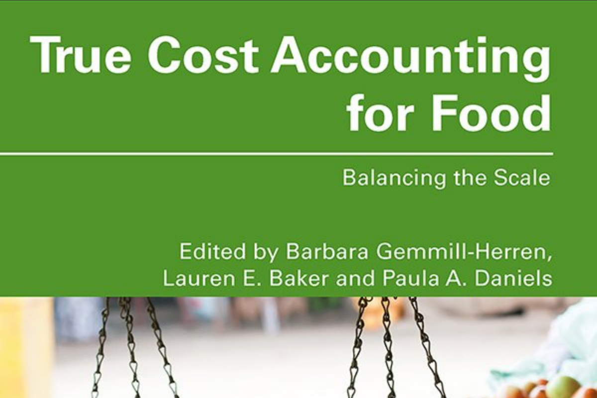 Discover the True Cost Accounting for Food!